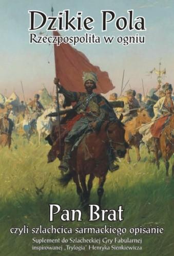Okładka książki Pan Brat - czyli szlachcica sarmackiego opisanie