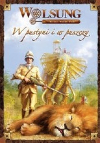 Okładka książki Wolsung: W pustyni i w puszczy