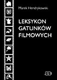 Okładka książki Leksykon gatunków filmowych