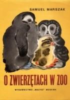 O zwierzętach w zoo