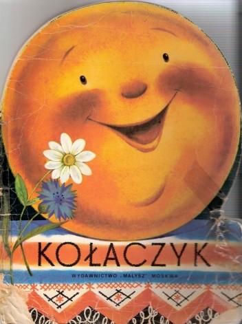 Okładka książki Kołaczyk. Rosyjska bajka ludowa