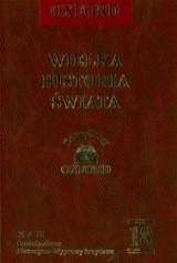 Okładka książki Wielka historia świata. T. 18, Średniowiecze : Bizancjum - Mongołowie - Afryka - Wyprawy krzyżowe