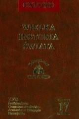 Okładka książki Wielka historia świata. T. 17, Średniowiecze : Cesarstwo niemieckie - Arabowie na Półwyspie Pirenejskim