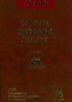 Wielka historia świata. T. 16, Średniowiecze : Na Wyspach Brytyjskich - Arabowie - Karolingowie