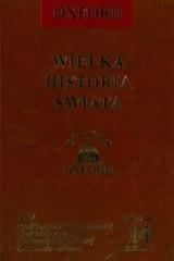 Okładka książki Wielka historia świata. T. 14, Cywilizacje Ameryki Północnej, cywilizacje Ameryki Środkowej i Południowej, Olmekowie - Inkowie