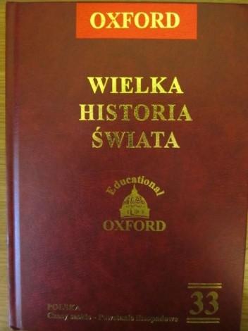 Okładka książki Wielka historia świata. T. 33 Polska. Czasy saskie - Powstanie listopadowe