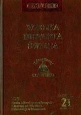 Okładka książki Wielka historia świata. T. 21, Czasy nowożytne. Epoka odkryć geograficznych - Renesans we Włoszech - Reformacja w Niemczech