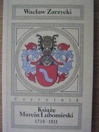 Okładka książki Książę Marcin Lubomirski 1738-1811