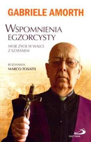 Okładka książki Wspomnienia Egzorcysty Moje życie w walce z szatanem