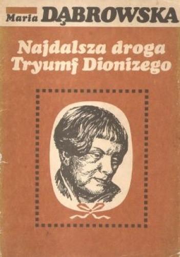 Okładka książki Najdalsza droga ; Tryumf Dionizego