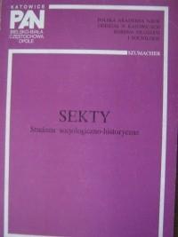 Okładka książki Sekty. Studium socjologiczno-historyczne