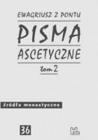 Pisma ascetyczne t. II