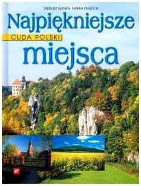 Okładka książki Cuda Polski. Najpiękniejsze miejsca