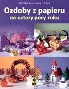 Okładka książki Ozdoby z papieru na cztery pory roku