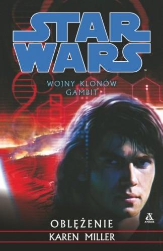 Okładka książki Wojny Klonów. Gambit: Oblężenie