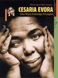 Okładka książki Cesaria Evora: Głos Wysp Zielonego Przylądka