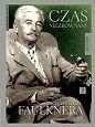 Okładka książki Czas niezrównany: Życie Williama Faulknera