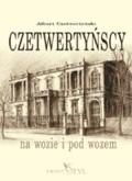 Okładka książki Czetwertyńscy: na wozie i pod wozem