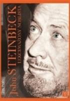John Steinbeck. Lekceważony noblista