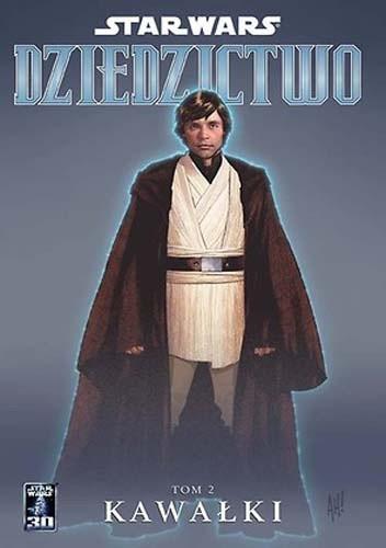 Okładka książki Star Wars: Dziedzictwo. Tom 2: Kawałki