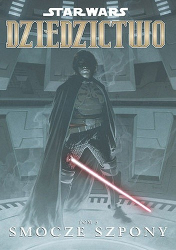Okładka książki Star Wars: Dziedzictwo. Tom 3: Smocze szpony