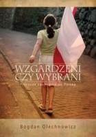 Wzgardzeni czy wybrani. Prorocze spojrzenie na Polskę
