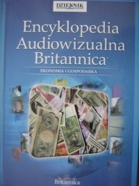 Okładka książki Encyklopedia Audiowizualna Britannica: Ekonomia i gospodarka