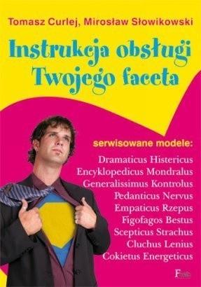 Okładka książki Instrukcja obsługi twojego faceta