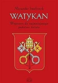 Okładka książki Watykan. Wyprawa do najmniejszego państwa świata