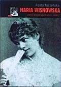 Okładka książki Maria Wisnowska. Jeśli mnie kochasz - zabij!