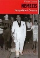 Nemezis: Jacqueline i Onassis
