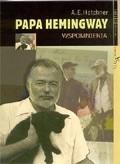 Okładka książki Papa Hemingway: Wspomnienia