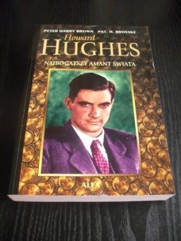 Okładka książki Howard Hughes: Najbogatszy amant świata