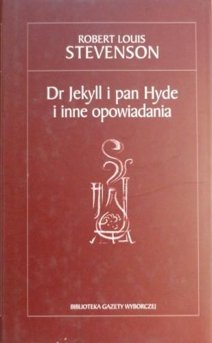 Okładka książki Dr Jekyll i pan Hyde i inne opowiadania