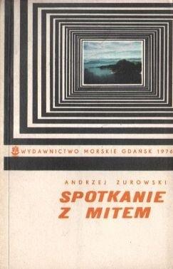 Okładka książki Spotkanie z mitem