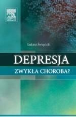 Okładka książki Depresja zwykła choroba?
