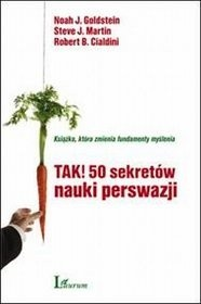 Okładka książki Tak! 50 sekretów nauki perswazji