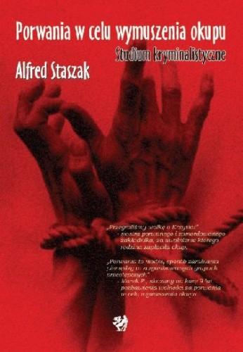 Okładka książki Porwania w celu wymuszenia okupu. Studium kryminalistyczne