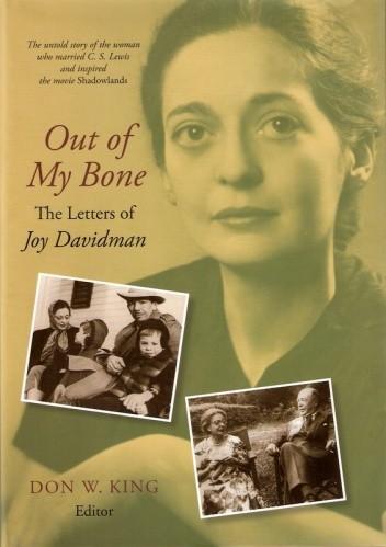 Okładka książki Out of My Bone. The Letters of Joy Davidman