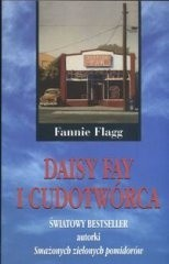 Okładka książki Daisy Fay i cudotwórca