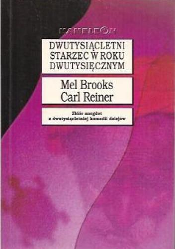 Okładka książki Dwutysiącletni starzec w roku dwutysięcznym