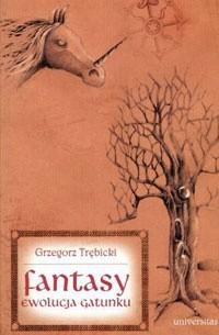 Okładka książki Fantasy. Ewolucja gatunku