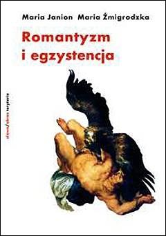 Okładka książki Romantyzm i egzystencja. Fragmenty niedokończonego dzieła