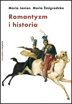 Okładka książki Romantyzm i historia