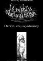 I z wichru odezwał się Pan: Darwin, czuj się odwołany