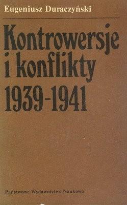 Okładka książki Kontrowersje i konflikty 1939-1941