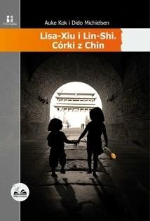 Okładka książki Lisa-Xiu i Lin-Shi. Córki z Chin