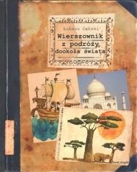 Okładka książki Wierszownik z podróży dookoła świata