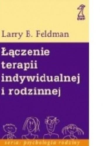 Okładka książki Łączenie terapii indywidualnej i rodzinnej