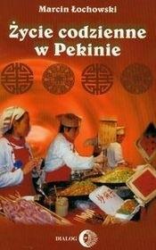 Okładka książki Życie codzienne w Pekinie